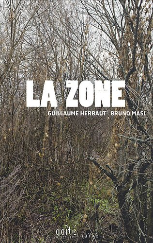 9782350212456: La zone (French Edition)