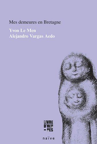 MES DEMEURES EN BRETAGNE: LE MEN