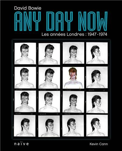 David Bowie, Any Day Now : Les années Londres : 1947-1974: Cann Kevin