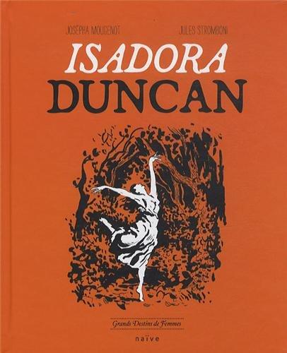 Isadora Duncan: Josepha Mougenot, Jules Stromboni