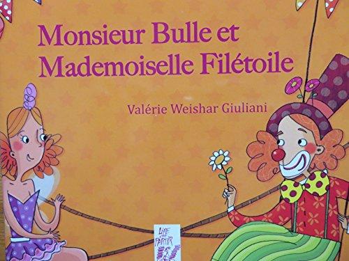 9782350242026: Monsieur Bulle et mademoiselle Filétoile