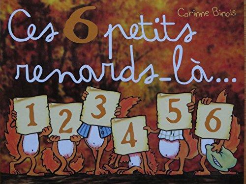 9782350242736: CES 6 PETITS RENARDS-LA