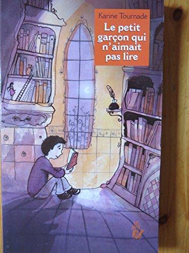 9782350242743: Le petit garçon qui n'aimait pas lire