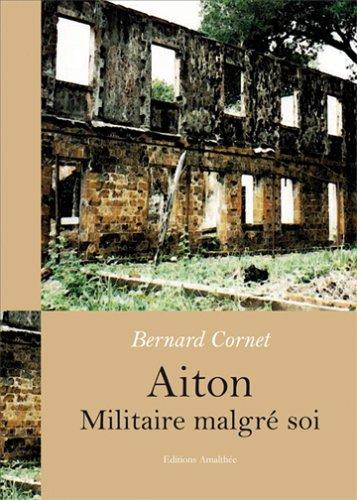 9782350273228: Aiton, militaire malgré soi