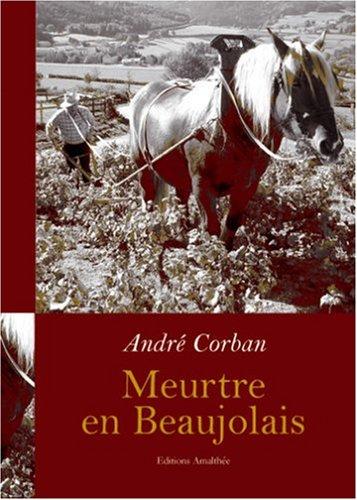 9782350273921: Meurtre en Beaujolais