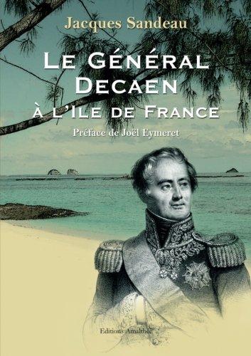 9782350276366: Le General Decaen a l Ile de France