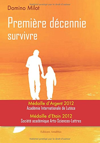 9782350277554: Premiere Decennie Survivre (French Edition)