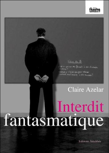 9782350279435: Interdit Fantasmatique