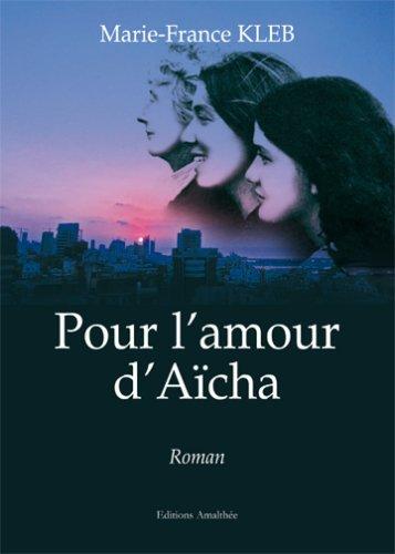 9782350279787: Pour l amour d aicha