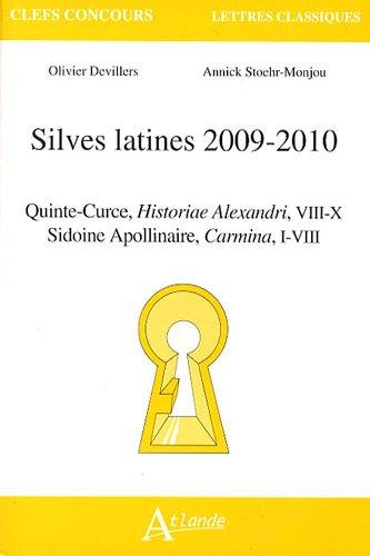 Silves latines 2009-2010 : Quinte-Curce, Historiae Alexandri,: Olivier Devillers; Annick