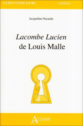 Lacombe Lucien de Louis Malle (French Edition) (2350300811) by [???]