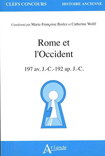 9782350301068: Rome et l'Occident (French Edition)