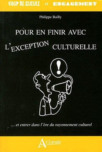 9782350301679: Pour en finir avec l'exception culturelle
