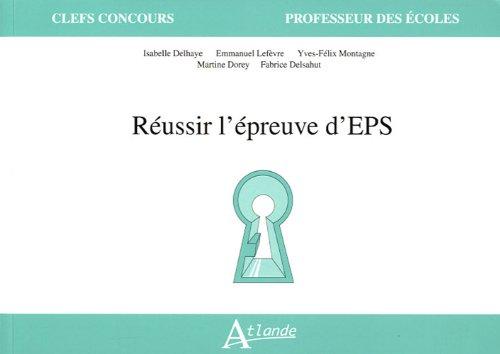 Réussir l'épreuve d'EPS: Emmanuel Lefèvre, Isabelle