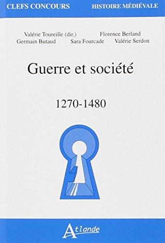 9782350302065: Guerre et société : 1270-1480