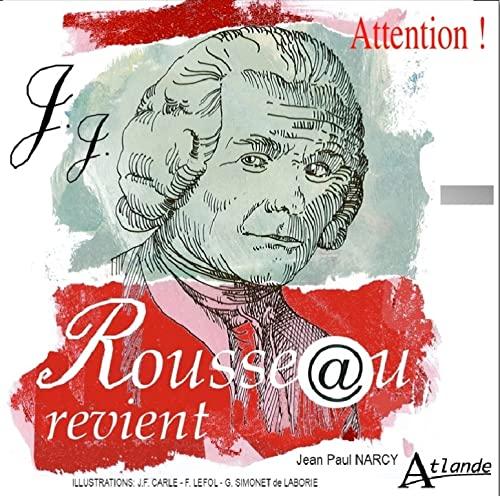 9782350302331: Attention, Rousseau revient !