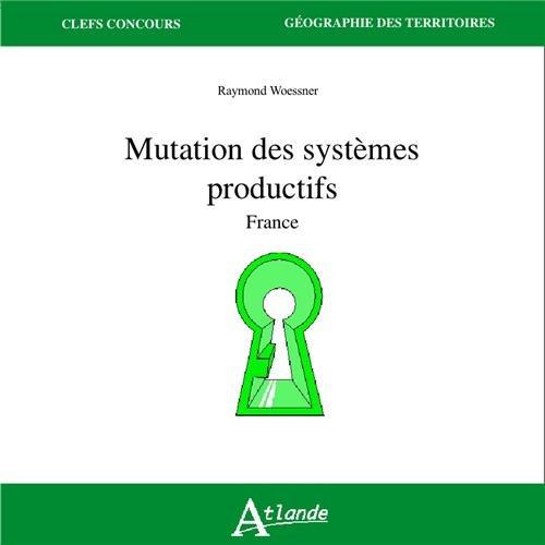 9782350302409: Mutation des systèmes productifs : France