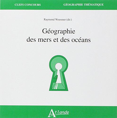 9782350302751: Geographie des mers et des oc�ans