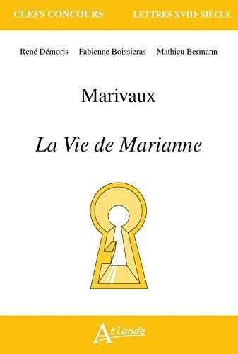 MARIVAUX LA VIE DE MARIANNE: RENE DEMORIS