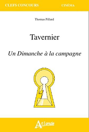 9782350303437: Tavernier - Un Dimanche � la campagne