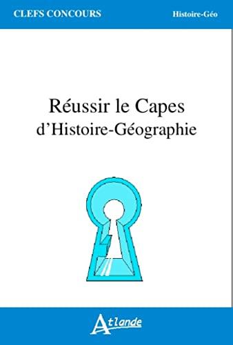 9782350303611: Réussir le Capes d'Histoire-Geographie