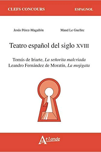 Théâtre espagnol du XVIIIe siècle: Maud Le Guellec;