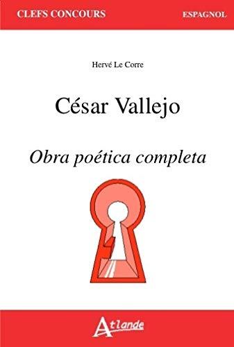 9782350303895: César Vallejo, Obra poética completa