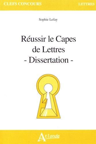 9782350304243: Réussir le Capes de Lettres : Dissertation