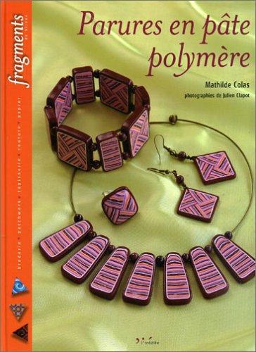 9782350320069: Parures en pâte polymère