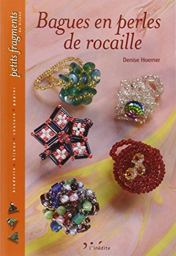 9782350320144: Bagues en perles de rocaille (French Edition)