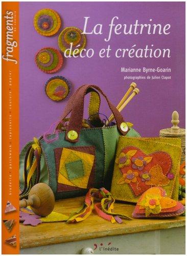9782350320175: La feutrine : Déco et création (Fragments de couture)