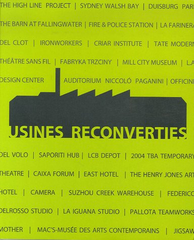 9782350320403: Usines Reconverties : Edition en français-anglais-espagnol-italien