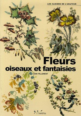 9782350320441: fleurs, oiseaux et fantaisies