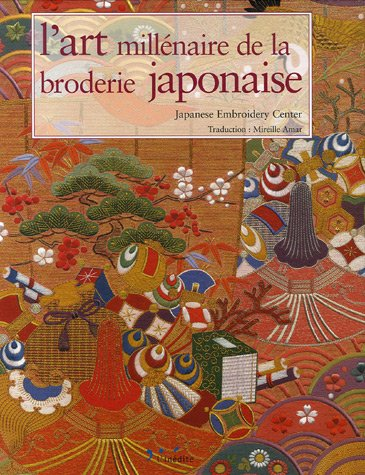 9782350320472: Japanese embroidery through the Millennium