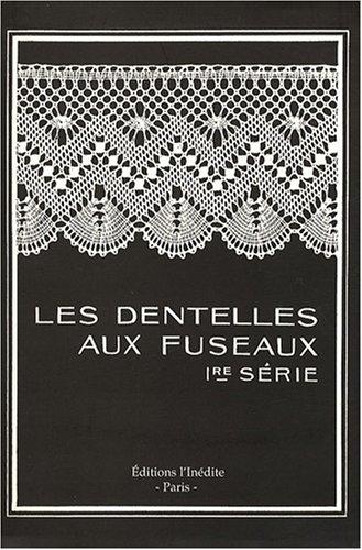 les dentelles aux fuseaux. 1re serie: Jean Dollfus