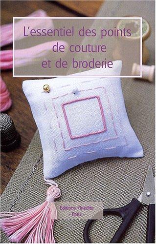 9782350321233: L'essentiel des points de couture et de broderie (French Edition)
