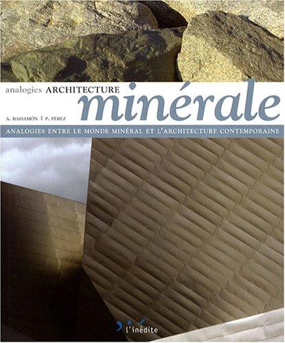 architecture minérale: Collectif