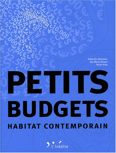 Petits budgets (French Edition): Felipe Ariza