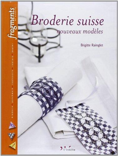 9782350321721: Broderie suisse : Nouveaux modèles