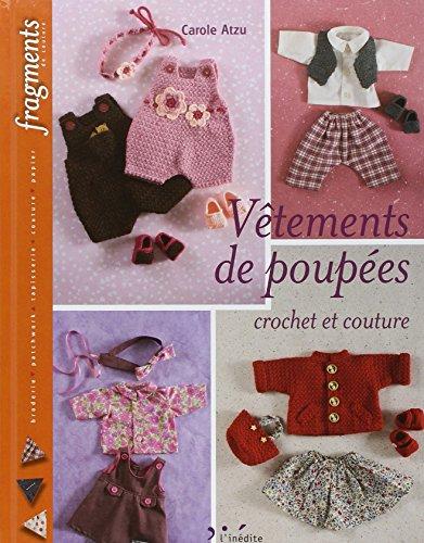 """""""vêtements de poupées ; crochet et couture"""""""