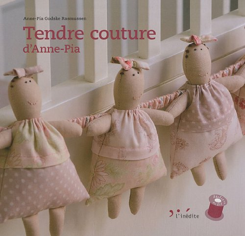 9782350321769: Tendre couture d'Anne-Pia (French Edition)