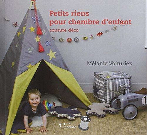 Petits riens pour chambre d'enfant (French Edition): Voituriez Melan