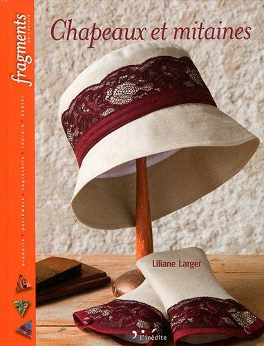 Chapeaux et mitaines (French Edition): Liliane Larger