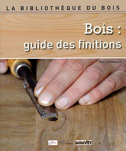 9782350322179: Bois : guide des finitions