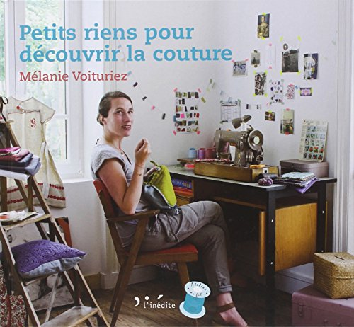 9782350322421: Petits riens pour d�couvrir la couture (Atelier du fil)