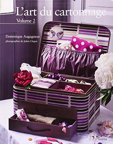 9782350322445: L'art du cartonnage - Volume 2