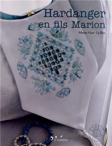9782350322476: Hardanger en fils marion (Esprit créatif)