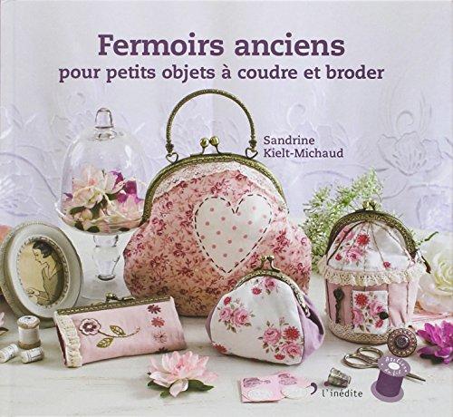 9782350322513: Fermoirs anciens pour petits objets à coudre et broder