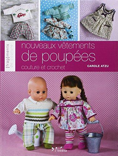 Nouveaux vêtements de poupées: Carole Atzu