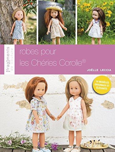 9782350323268: Robes pour les Chéries Corolle (Fragments de couture)